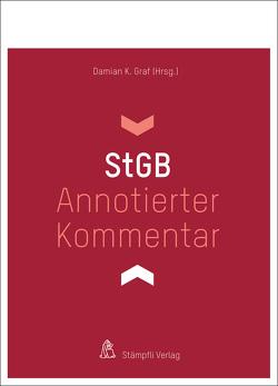 Annotierter Kommentar StGB von Graf,  Damian K.