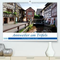 Annweiler am Trifels – Fachwerkidylle in der Pfalz (Premium, hochwertiger DIN A2 Wandkalender 2020, Kunstdruck in Hochglanz) von Bartruff,  Thomas