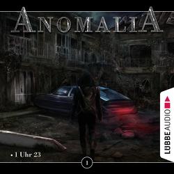 Anomalia – Folge 01 von Eichstaedt,  Lars, Fröscher,  Nico, Gantner,  Diana, Hecklau-Denker,  Nina, Kopp,  Marvin, Rühle,  Denis, Zander,  Leo