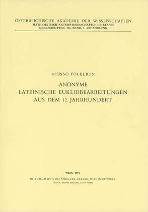 Anonyme lateinische Euklidbearbeitungen aus dem 12. Jahrhundert von Folkerts,  Menso