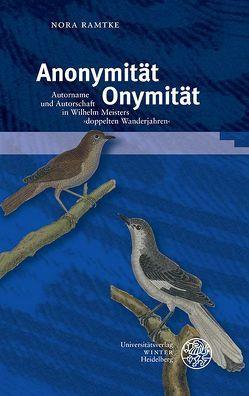 Anonymität – Onymität von Ramtke,  Nora