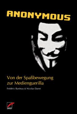 Anonymous von Bardeau,  Frédéric, Danet,  Nicolas, Schmid,  Bernard