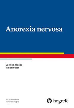 Anorexia nervosa von Beintner,  Ina, Jacobi,  Corinna