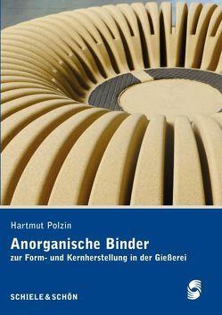 Anorganische Binder von Polzin,  Hartmut