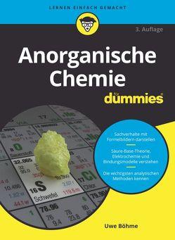 Anorganische Chemie für Dummies von Böhme,  Uwe