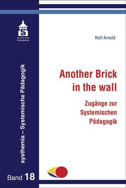 Another Brick in the wall von Arnold,  Rolf