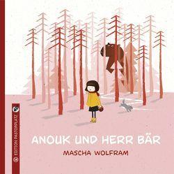 Anouk und Herr Bär von Wolfram,  Mascha