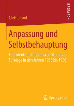 Anpassung und Selbstbehauptung von Paul,  Christa