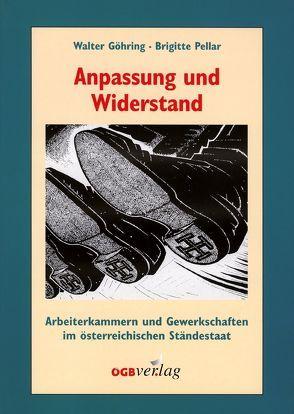 Anpassung und Widerstand von Göhring,  Walter, Pellar,  Brigitte