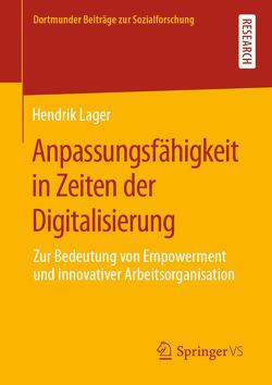 Anpassungsfähigkeit in Zeiten der Digitalisierung von Lager,  Hendrik