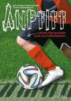 Anpfiff von Geiger-Tauberschmidt,  Ruth, Grillenberger,  Thomas