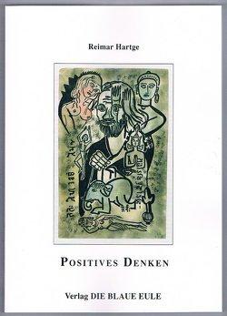 Anregungen zum Erlernen positiven Denkens von Hartge,  Reimar