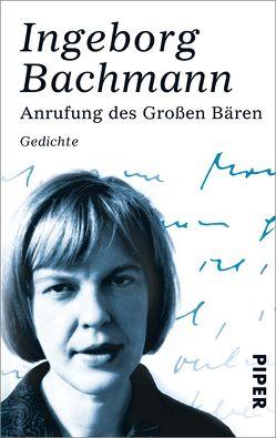 Anrufung des Großen Bären von Bachmann,  Ingeborg