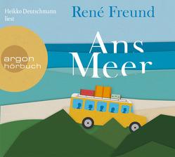 Ans Meer von Deutschmann,  Heikko, Freund,  René