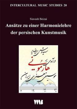 Ansätze zu einer Harmonielehre der persischen Kunstmusik von Beizai,  Siavash