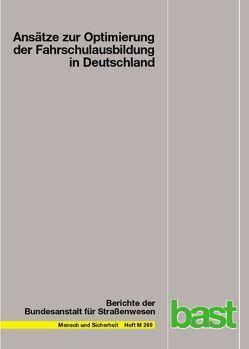 Ansätze zur Optimierung der Fahrschulausbildung in Deutschland von Bredow,  Bianca, Sturzbecher,  Dietmar