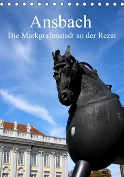 Ansbach – Die Markgrafenstadt an der Rezat (Tischkalender 2019 DIN A5 hoch) von Ernst,  Inna