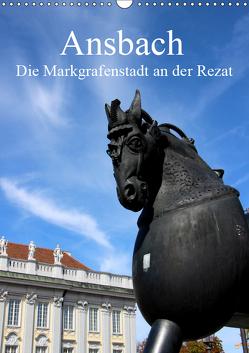 Ansbach – Die Markgrafenstadt an der Rezat (Wandkalender 2019 DIN A3 hoch) von Ernst,  Inna