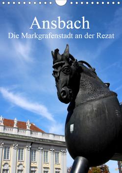 Ansbach – Die Markgrafenstadt an der Rezat (Wandkalender 2021 DIN A4 hoch) von Ernst,  Inna