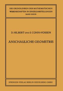 Anschauliche Geometrie von Cohn-Vossen,  Stefan, Hilbert,  David