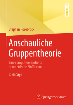 Anschauliche Gruppentheorie von Rosebrock,  Stephan