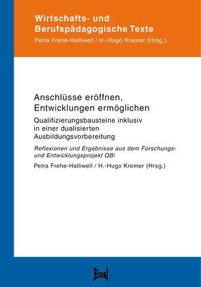 Anschlüsse eröffnen, Entwicklungen ermöglichen von Frehe-Halliwell,  Petra, Kremer,  H.-Hugo