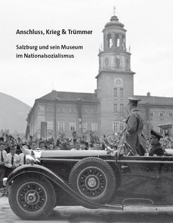 Anschluss, Ktieg & Trümmer von Hochleitner,  Martin, Laub,  Peter