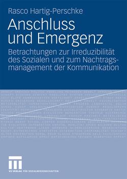 Anschluss und Emergenz von Hartig-Perschke,  Rasco
