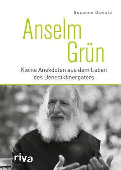 Anselm Grün von Oswald,  Susanne