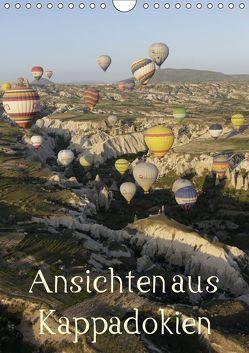 Ansichten aus Kappadokien (Wandkalender 2019 DIN A4 hoch) von Irlenbusch,  Roland