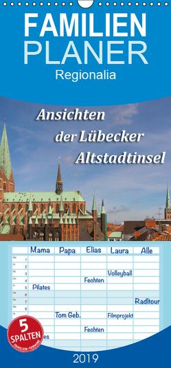 Ansichten der Lübecker Altstadtinsel – Familienplaner hoch (Wandkalender 2019 , 21 cm x 45 cm, hoch) von Smith,  Sidney