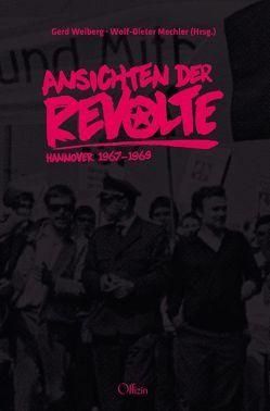 Ansichten der Revolte von Mechler,  Wolf-Dieter, Weiberg,  Gerd