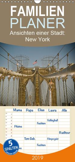 Ansichten einer Stadt: New York – Familienplaner hoch (Wandkalender 2019 , 21 cm x 45 cm, hoch) von Fotos - Fritz Malaman,  Art