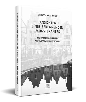 Ansichten eines bekennenden Münsteraners von Krystofiak,  Carsten