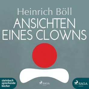 Ansichten eines Clowns von Baumann,  Heinz, Böll,  Heinrich