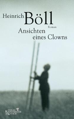 Ansichten eines Clowns von Böll,  Heinrich