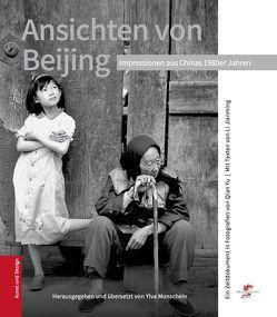 Ansichten von Beijing von Li,  Jianming, Monschein,  Ylva, Qian,  Yu
