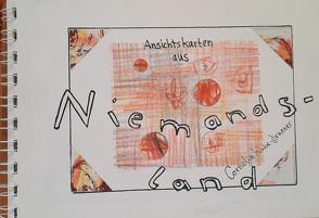 Ansichtskarten aus Niemandsland von Kube-Druener,  Cornelia