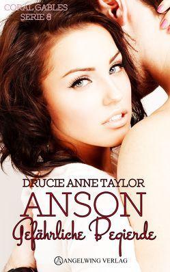 Anson von Taylor,  Drucie Anne