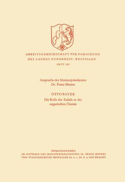 Ansprache des Ministerpräsidenten / Die Rolle des Zufalls in der organischen Chemie von Meyers,  Franz