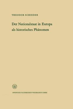 Ansprache des Ministerpräsidenten Dr. Franz Meyers. Der Nationalstaat in Europa als historisches Phänomen von Schieder,  Theodor