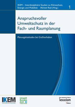 Anspruchsvoller Umweltschutz in der Fach- und Raumplanung von Rodi,  Michael