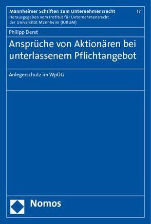 Ansprüche von Aktionären bei unterlassenem Pflichtangebot von Derst,  Philipp