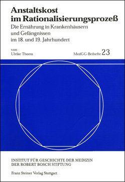 Anstaltskost im Rationalisierungsprozeß von Thoms,  Ulrike