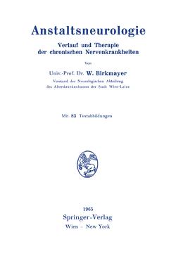 Anstaltsneurologie von Birkmayer,  Walther