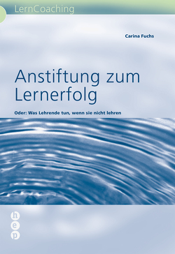 Anstiftung zum Lernerfolg von Renold-Fuchs,  Carina