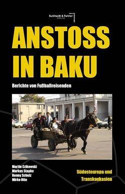 Anstoß in Baku von Burkhardt,  Alexander, Raabe,  Marcel