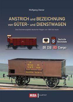 Anstrich und Bezeichnung von Güter- und Dienstwagen von Diener,  Wolfgang