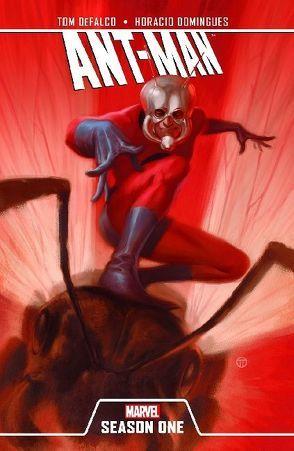 Ant-Man: Season One von DeFalco,  Tom, Domingues,  Horacio, González,  Ruben, Ponce,  Andres