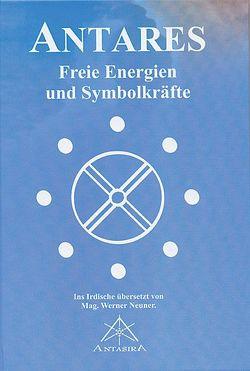 Antares von Neuner,  Werner J, Neuner,  Werner Johannes